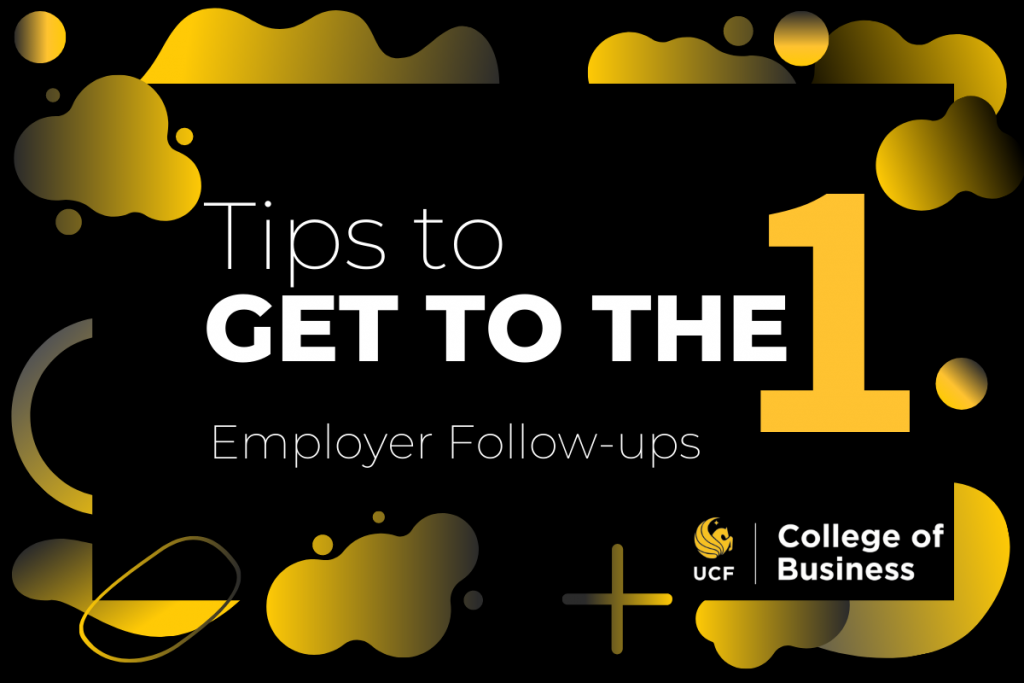 Get to the One: Following Up with Employers, The Dos and Don'ts
