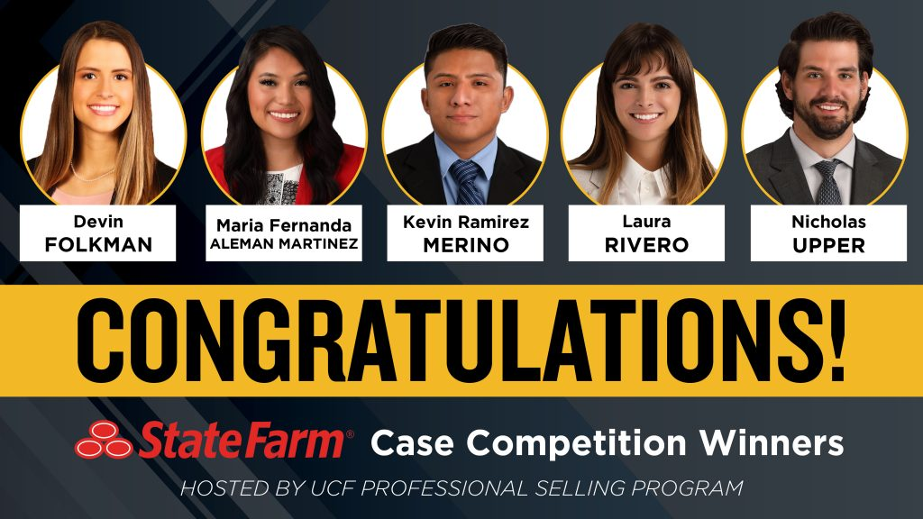 UCF Business Students Win $4,500 in State Farm Sales Case Competition